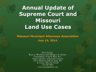 Annual Update of  Supreme Court and  Missouri  Land Use Cases