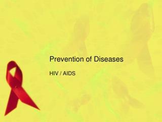 Prevention of Diseases