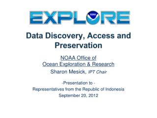 Data Discovery, Access and Preservation