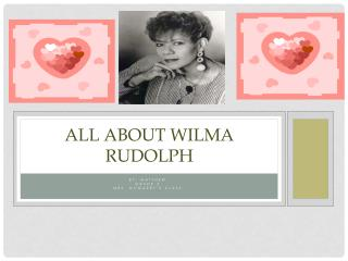 ALL  About Wilma  RUDO lph