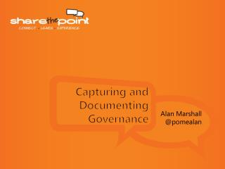 Capturing and  D ocumenting Governance