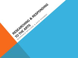 Researching & Responding to the Arts