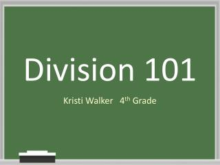 Division 101