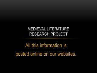 Medieval Literature  Research Project