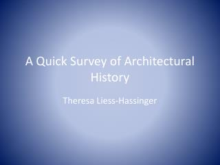 A Quick Survey of Architectural History