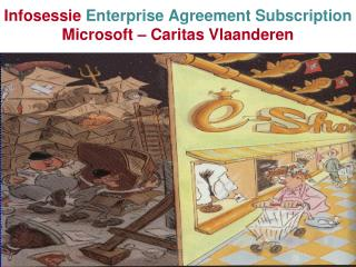 Infosessie  Enterprise Agreement Subscription Microsoft – Caritas Vlaanderen