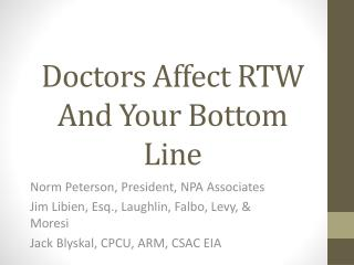 Doctors Affect RTW And Your Bottom Line