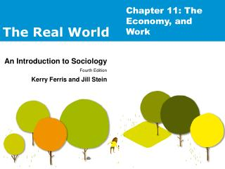 Chapter 11: The Economy, and Work