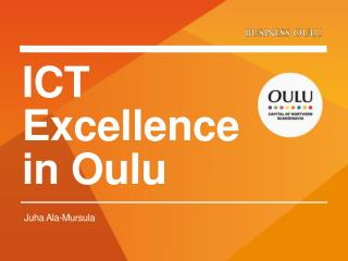 ICT  Excellence  in Oulu