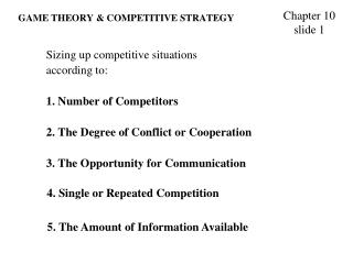 GAME THEORY & COMPETITIVE STRATEGY