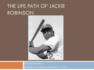 The life path of Jackie Robinson