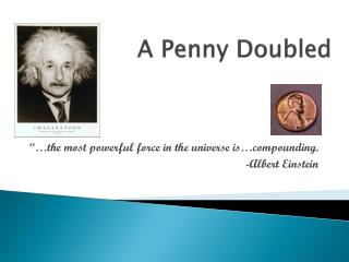 A Penny Doubled