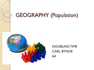 GEOGRAPHY  (Population)