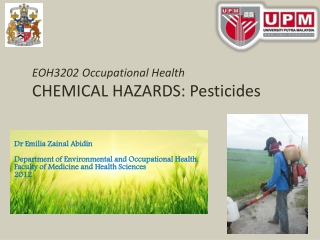 EOH3202 Occupational Health CHEMICAL HAZARDS: Pesticides