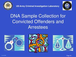 DNA Sample Collection for Convicted Offenders and Arrestees