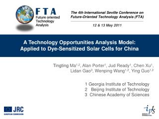 The 4th International Seville Conference on Future-Oriented Technology Analysis FTA  12  13 May 2011