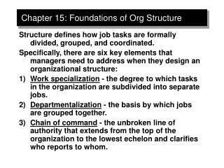 Chapter 15: Foundations of Org Structure