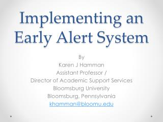 Implementing an Early Alert System