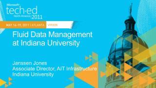 Fluid Data Management  at  Indiana University