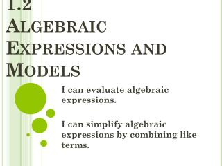 1.2 Algebraic Expressions and Models