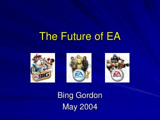 The Future of EA