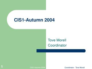 CIS1-Autumn 2004