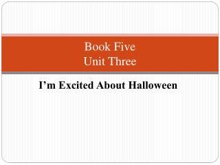 Book Five Unit Three