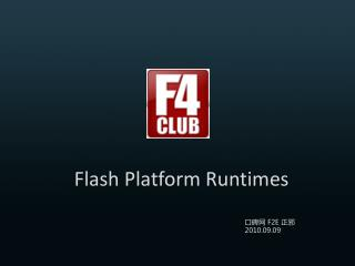 Flash Platform Runtimes