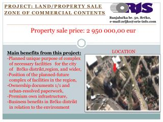 PROJECT :  LAND/PROPERTY SALE ZONE OF  COMMERCIAL CONTENTs