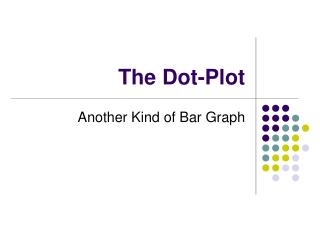 The Dot-Plot