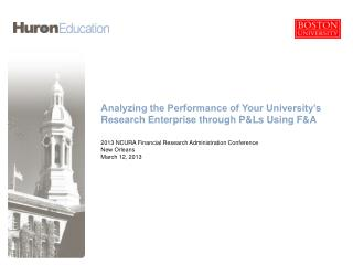 Analyzing the Performance of Your University's Research Enterprise through P&Ls Using F&A