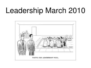 Leadership March 2010