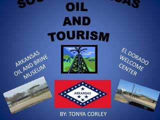 SOUTH ARKANSAS OIL  AND  TOURISM
