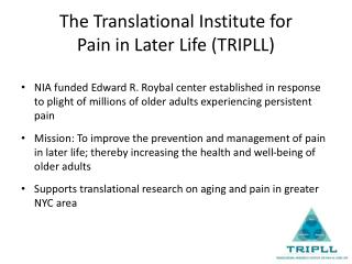 The Translational Institute for  Pain in Later Life (TRIPLL)