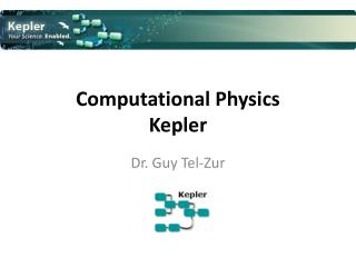 Computational Physics Kepler