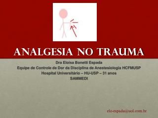 ANALGESIA NO TRAUMA