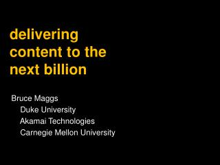 delivering content to the next billion