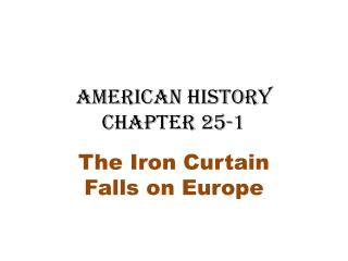 American History Chapter 25-1