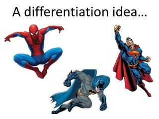 A differentiation idea…