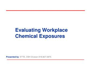 Evaluating Workplace Chemical Exposures