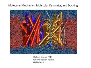 Molecular Mechanics, Molecular Dynamics, and Docking