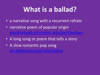 What is a ballad?