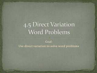 4.5 Direct Variation Word Problems