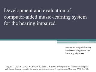 Development and evaluation of  computer-aided music-learning  system for the hearing impaired