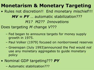 Monetarism & Monetary Targeting