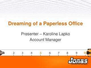 Dreaming of a Paperless Office