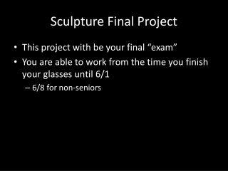 Sculpture Final Project