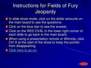 Instructions for  Fields of Fury Jeopardy