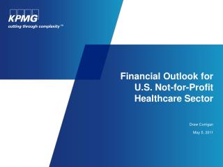 Financial Outlook for U.S. Not-for-Profit Healthcare Sector