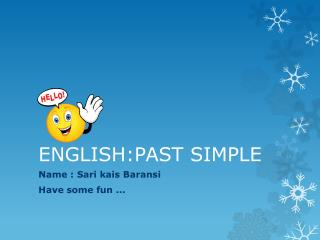 ENGLISH:PAST SIMPLE